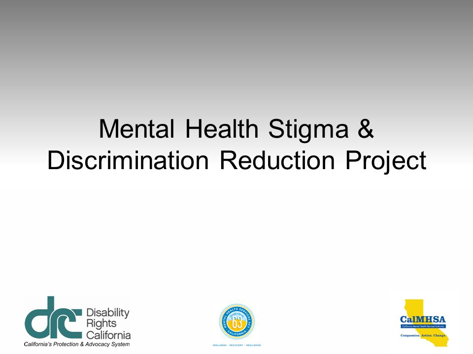 Mental Health Stigma & Discrimination Reduction Project