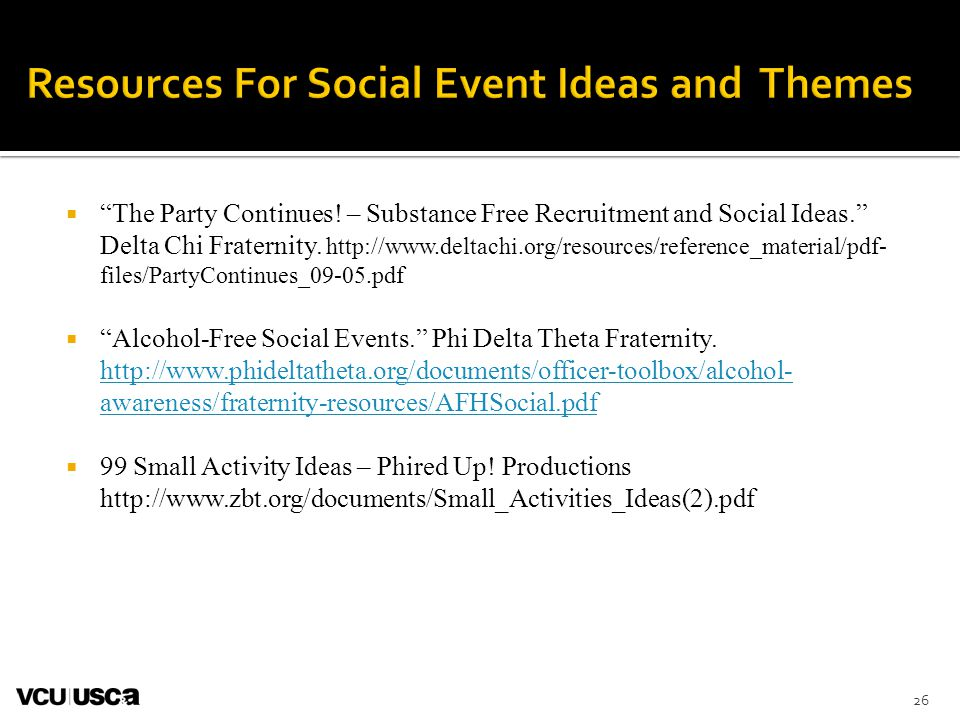  The Party Continues. – Substance Free Recruitment and Social Ideas. Delta Chi Fraternity.
