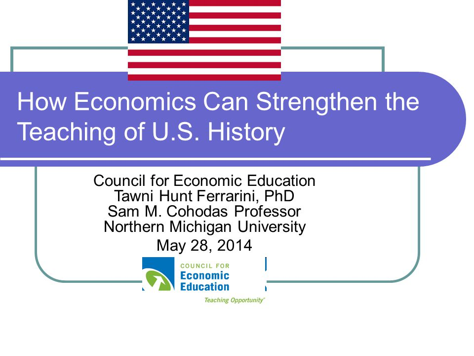 American Economic History Offers students opportunities to study the underpinnings of the successes and failures peppered through U.S.