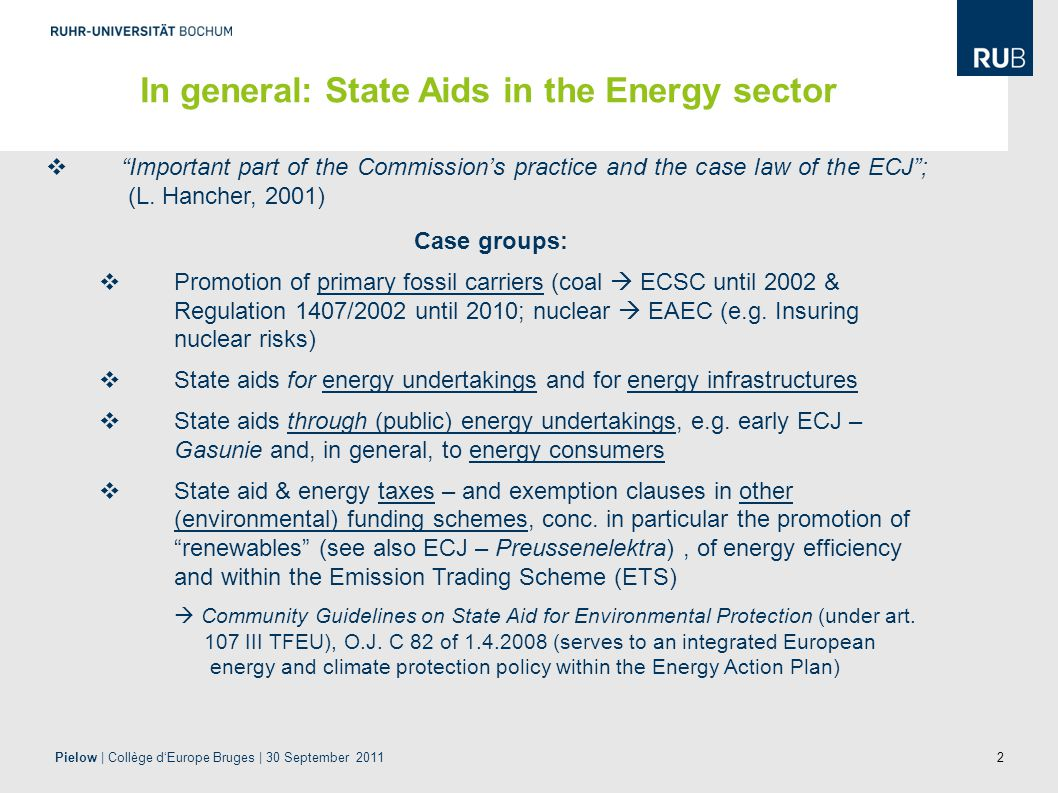 2  Important part of the Commission's practice and the case law of the ECJ ; (L.