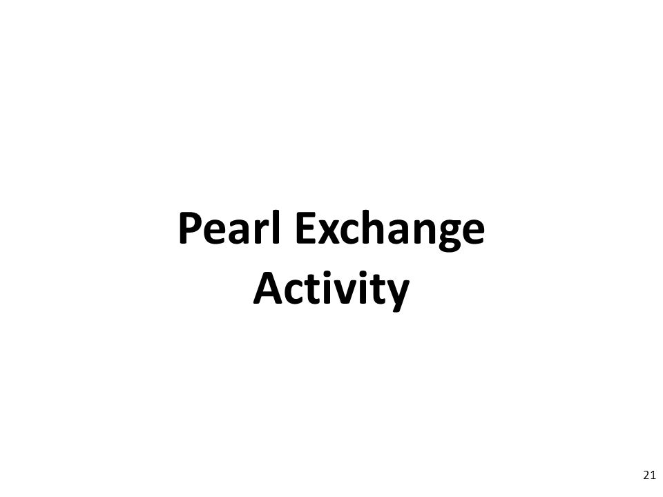 Pearl Exchange Activity 21