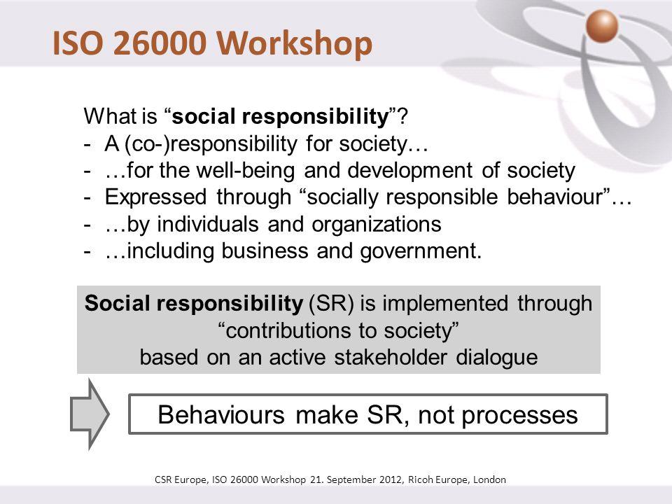 ISO 26000 Workshop CSR Europe, ISO 26000 Workshop 21.