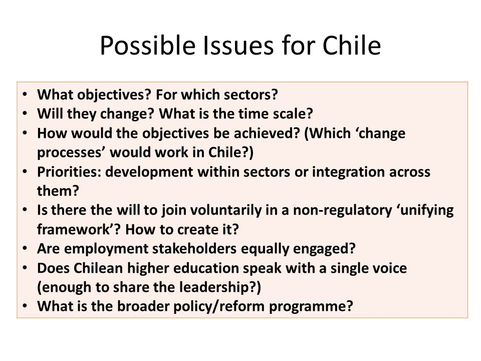 Possible Issues for Chile What objectives. For which sectors.