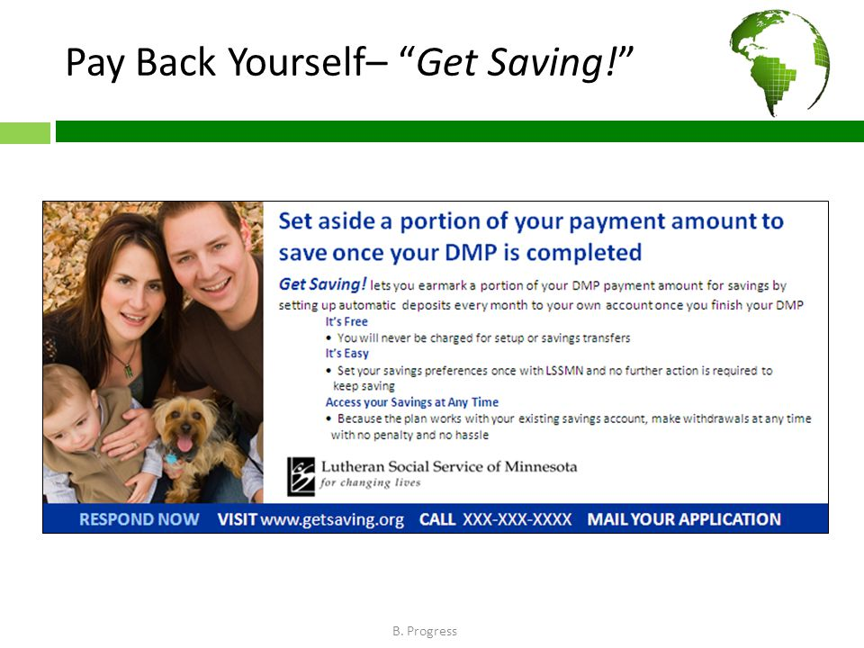 Pay Back Yourself– Get Saving! B. Progress