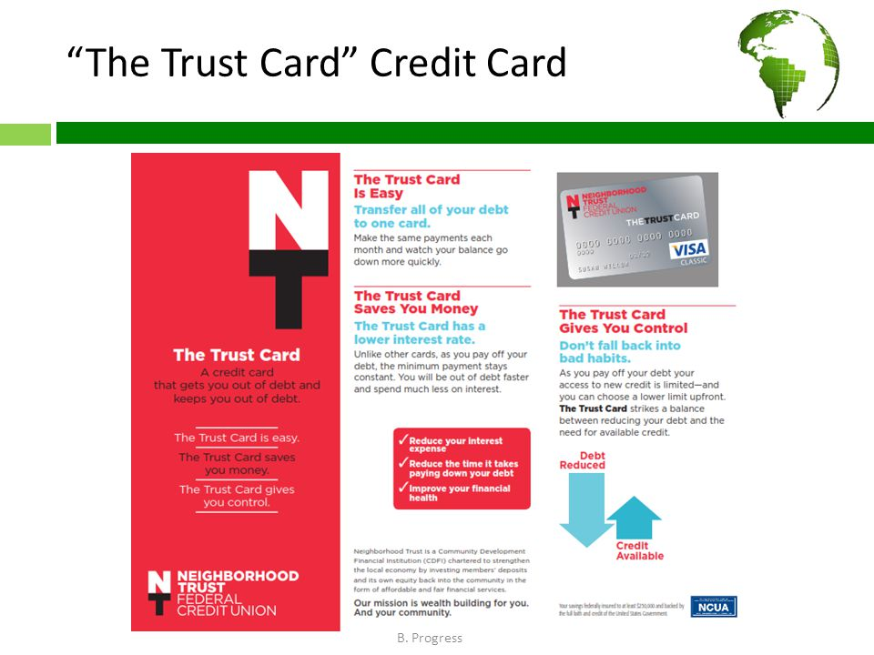 The Trust Card Credit Card B. Progress