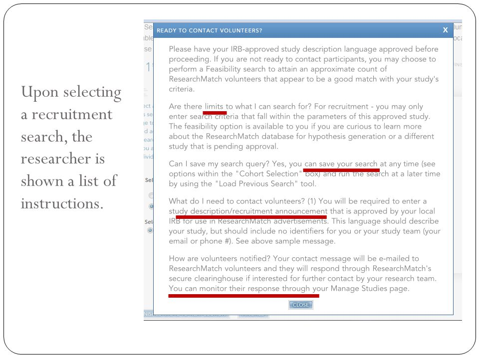 Upon selecting a recruitment search, the researcher is shown a list of instructions.