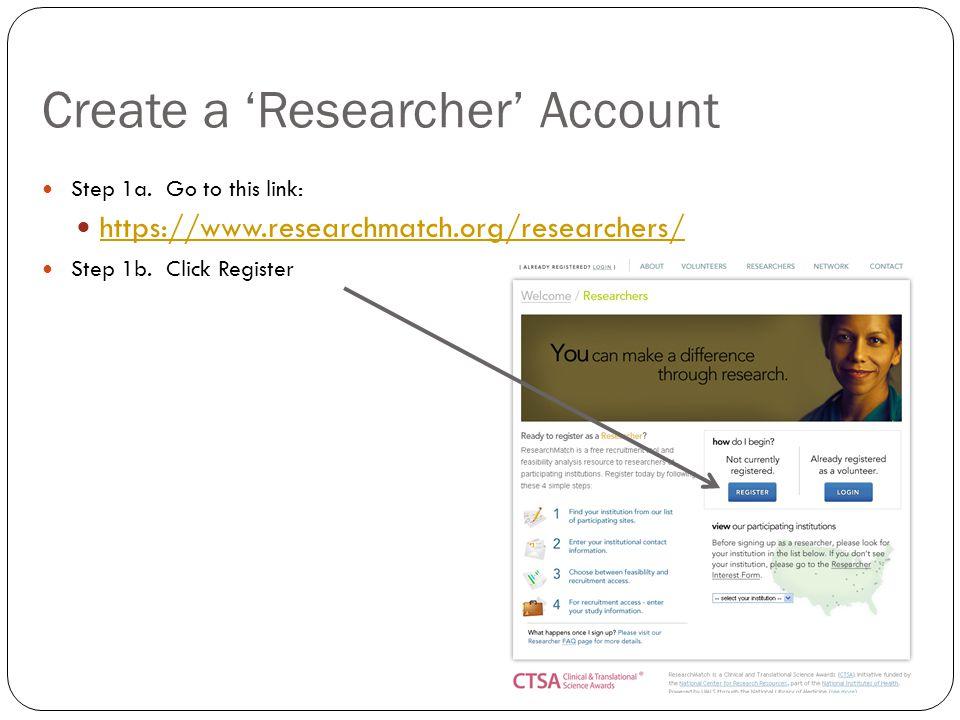 Create a 'Researcher' Account Step 1a.