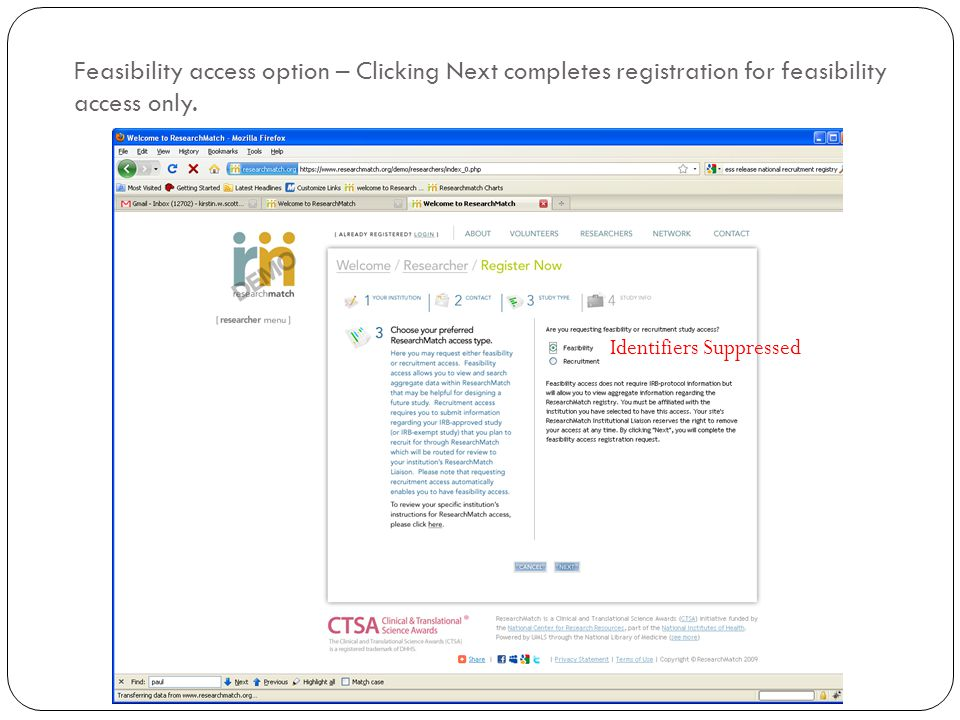 Feasibility access option – Clicking Next completes registration for feasibility access only. Identifiers Suppressed