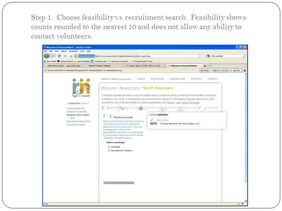 Step 1. Choose feasibility vs. recruitment search.