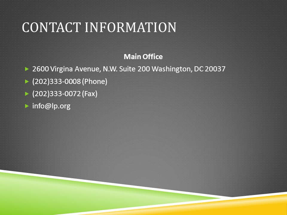 CONTACT INFORMATION Main Office  2600 Virgina Avenue, N.W.