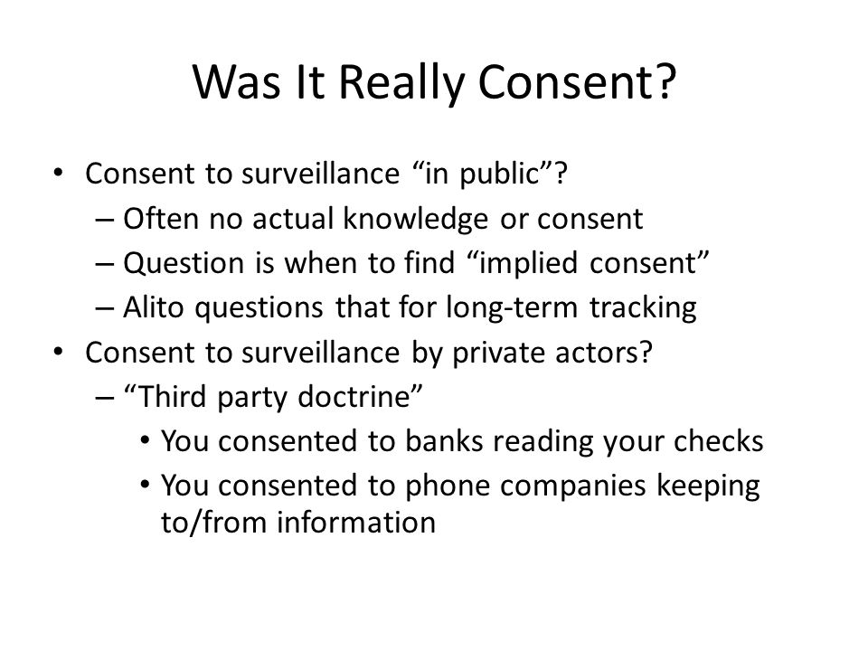 Was It Really Consent. Consent to surveillance in public .