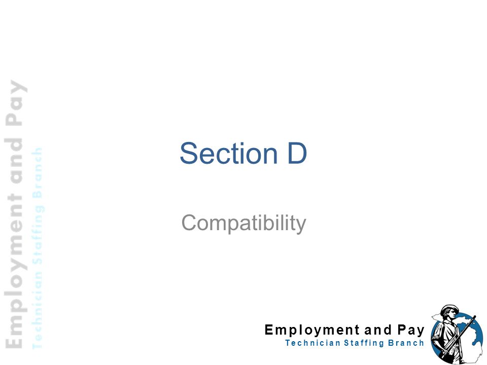 Employment and Pay Technician Staffing Branch Section D Compatibility 56