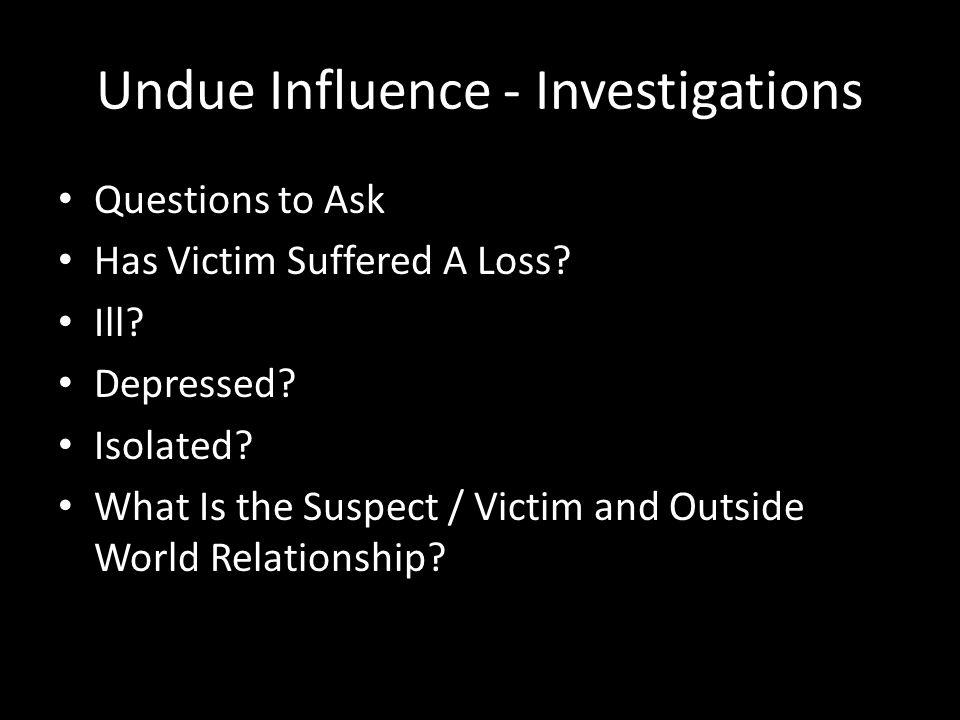 "Presentation ""Undue Influence Tristan D. Svare Deputy District ..."