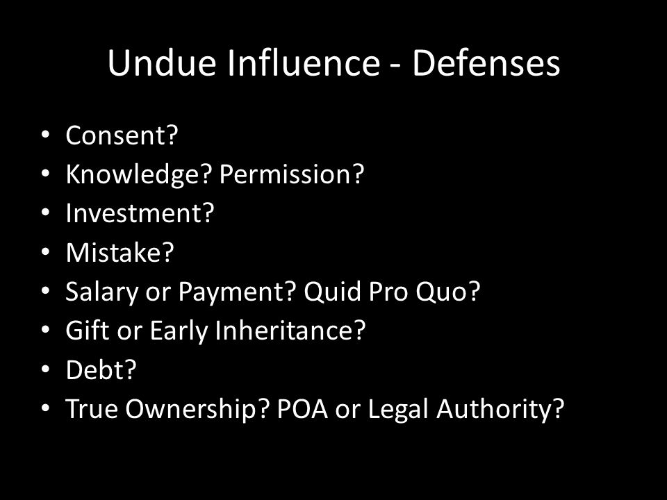 Undue Influence - Prosecution Selling Your Case to The DA Summary Records Transcripts Charts Schedule A Meeting!