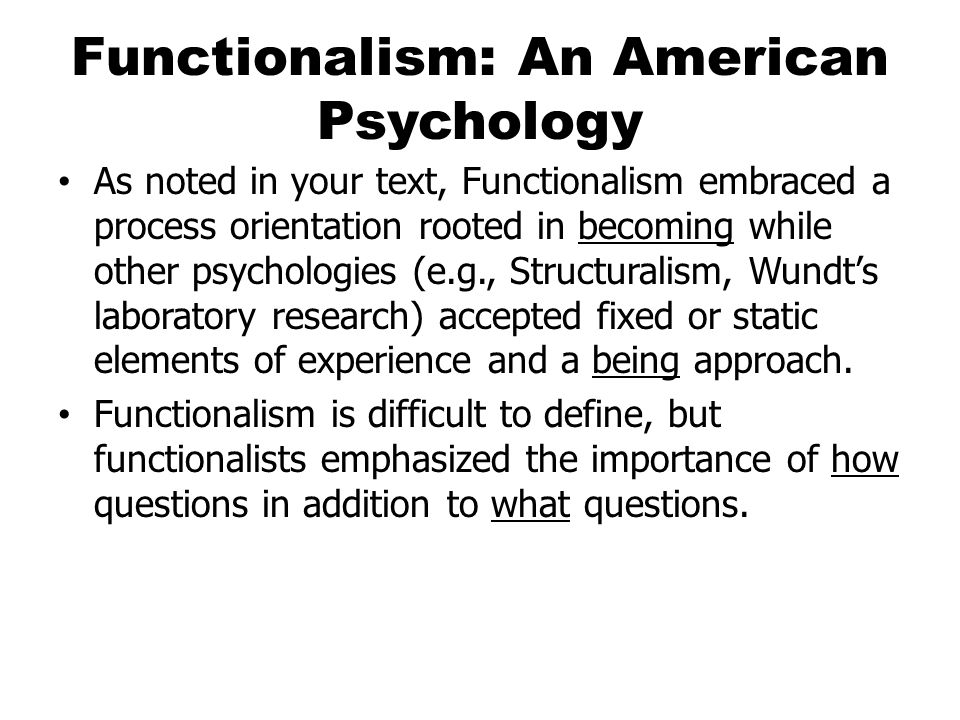 Functionalism in a Nutshell Functionalism was rooted in Darwin's theory of evolution.