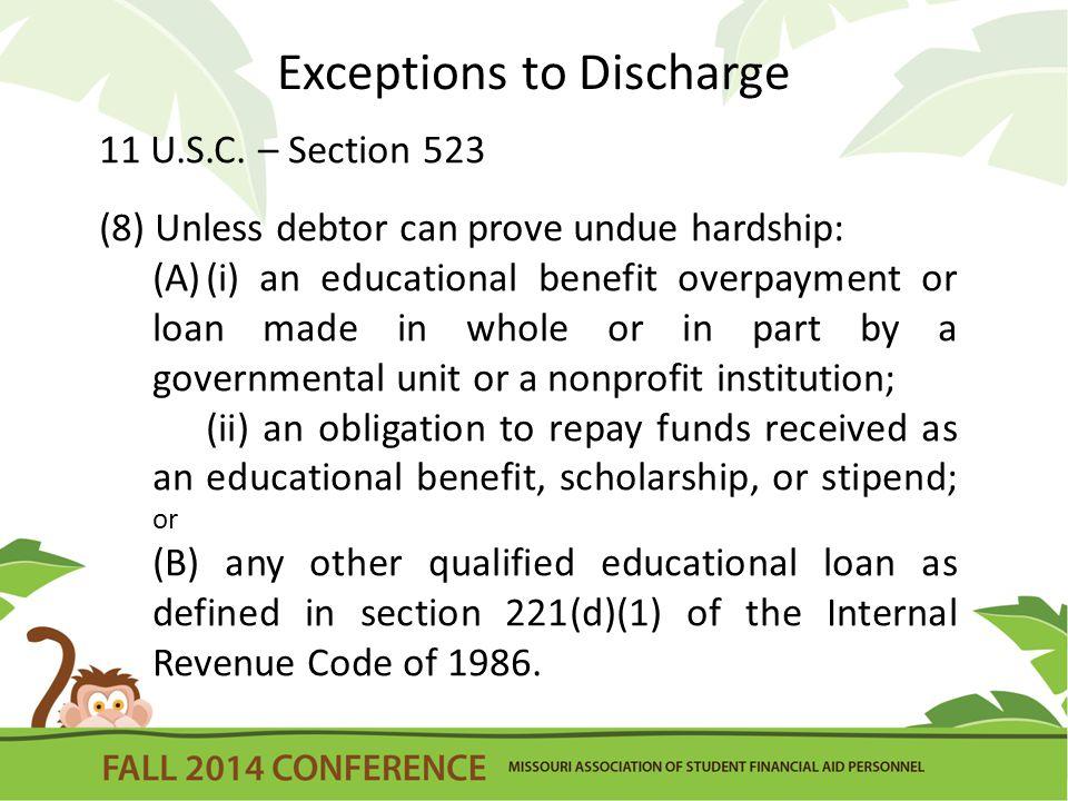 Exceptions to Discharge 11 U.S.C.