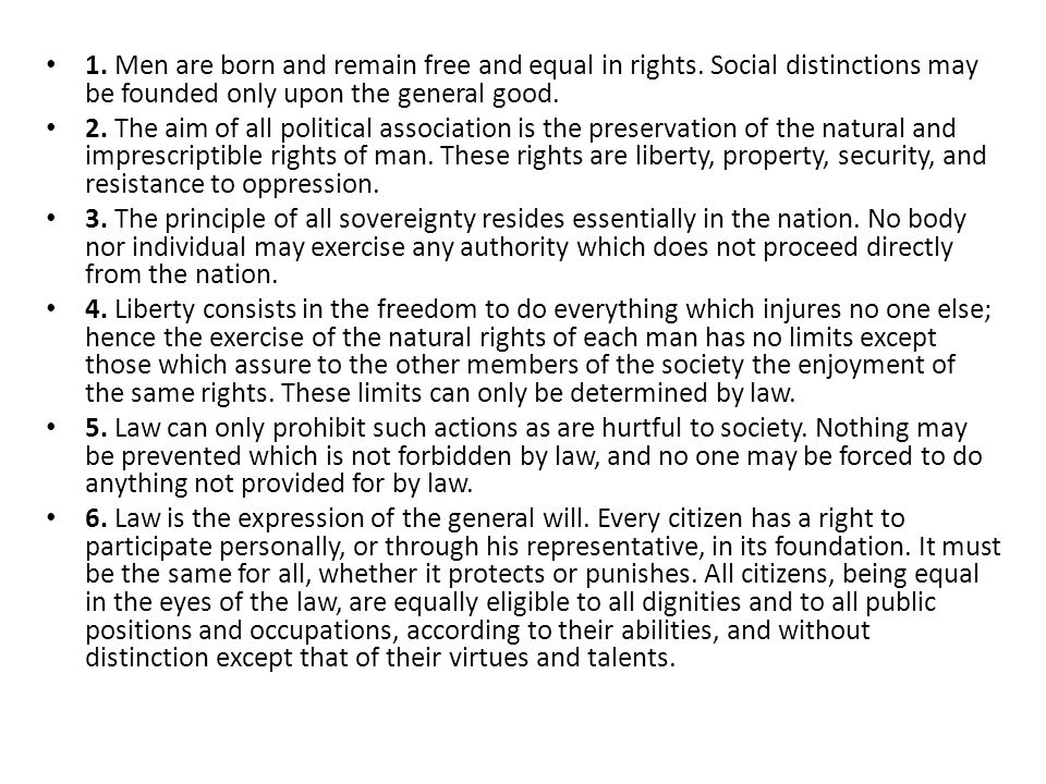 1.Men are born and remain free and equal in rights.