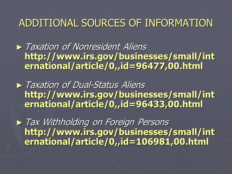 ADDITIONAL SOURCES OF INFORMATION ► Classification Of Taxpayers For U.S.