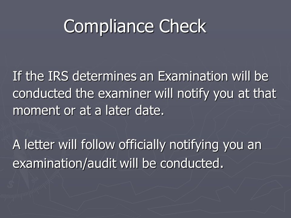 Possible Outcomes ► After review we will discuss any discrepancy uncovered. discrepancy uncovered. Example: W-2 missing information or Example: W-2 mi