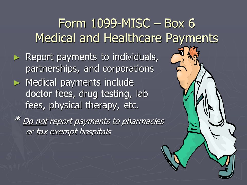 Form 1099-MISC Box 3 - Other Income ► Other income not reportable in one of the other boxes of the form ► Prizes and awards not for services performed ► Various damage payments ► Deceased employee's wages- ► See pages MISC-3 and MISC-4 of Instructions for Forms 1099 for additional items to be reported