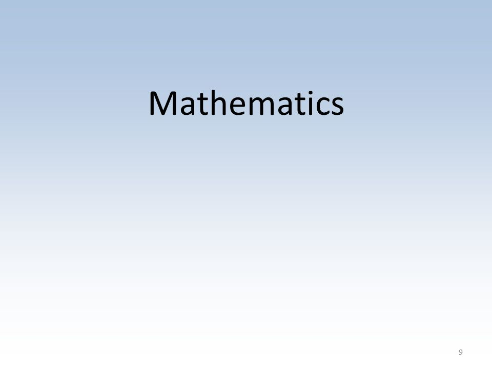 9 Mathematics