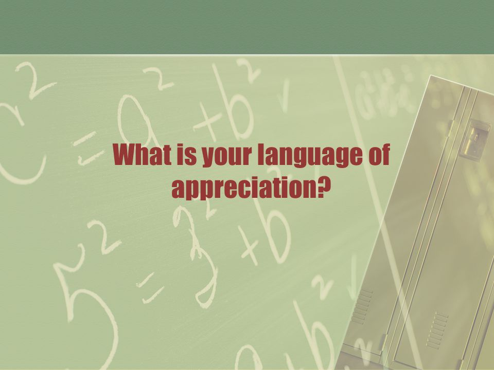 What is your language of appreciation?