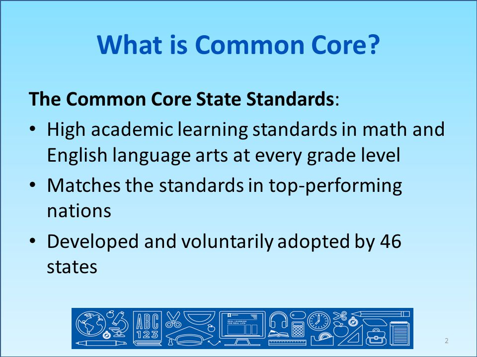 What is Common Core.