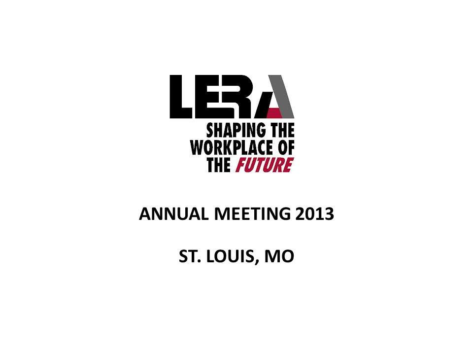 ANNUAL MEETING 2013 ST. LOUIS, MO