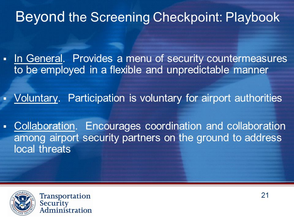 21 Beyond the Screening Checkpoint: Playbook  In General.