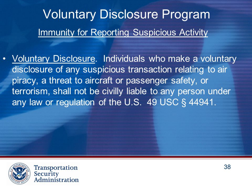 38 Voluntary Disclosure Program Immunity for Reporting Suspicious Activity Voluntary Disclosure.