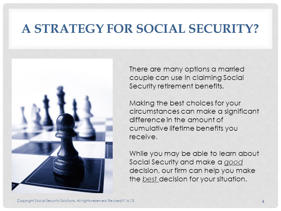 A STRATEGY FOR SOCIAL SECURITY. Copyright Social Security Solutions.