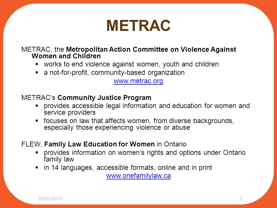 METRAC METRAC, the Metropolitan Action Committee on Violence Against Women and Children  works to end violence against women, youth and children  a
