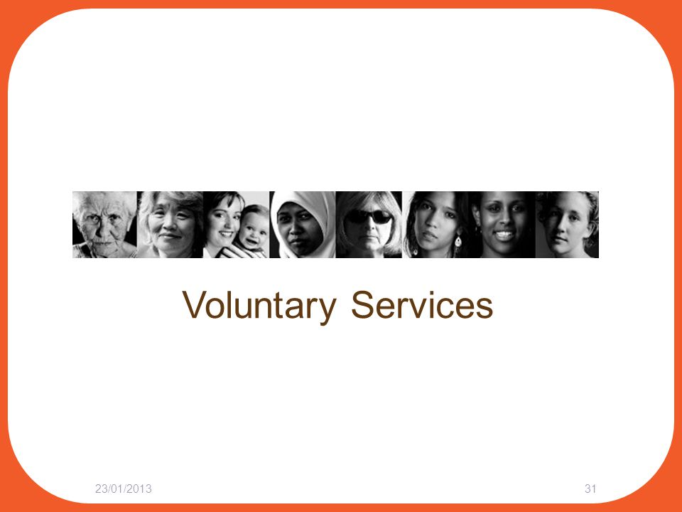 Voluntary Services 23/01/201331