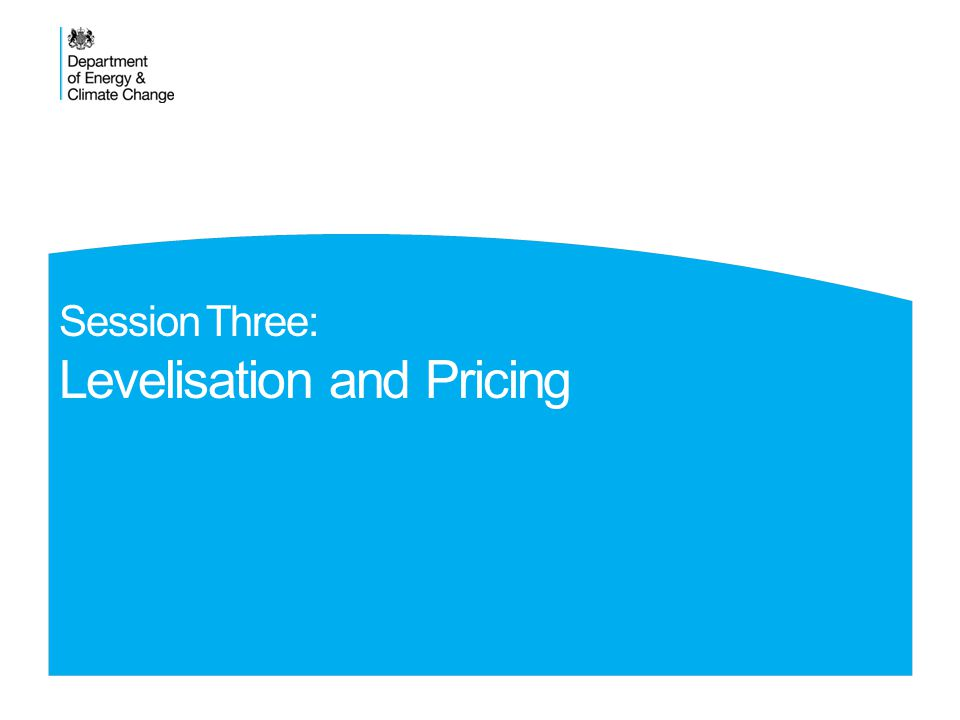 Session Three: Levelisation and Pricing OLR Overview