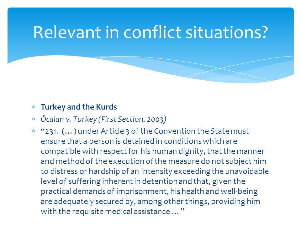  Turkey and the Kurds  Öcalan v. Turkey (First Section, 2003)  231.