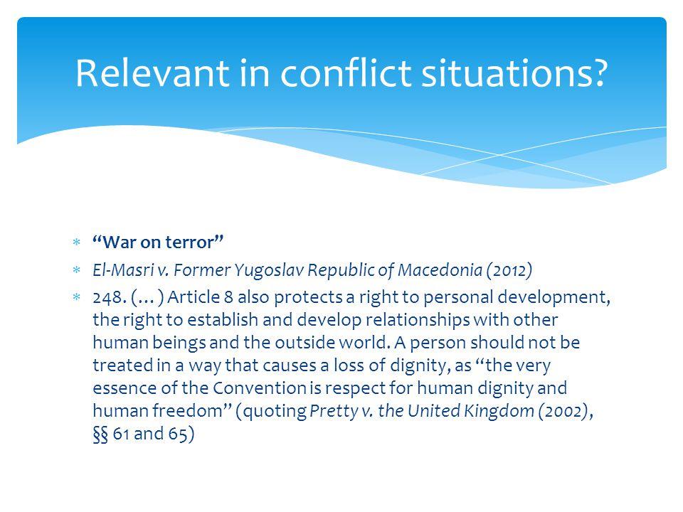  War on terror  El-Masri v. Former Yugoslav Republic of Macedonia (2012)  248.