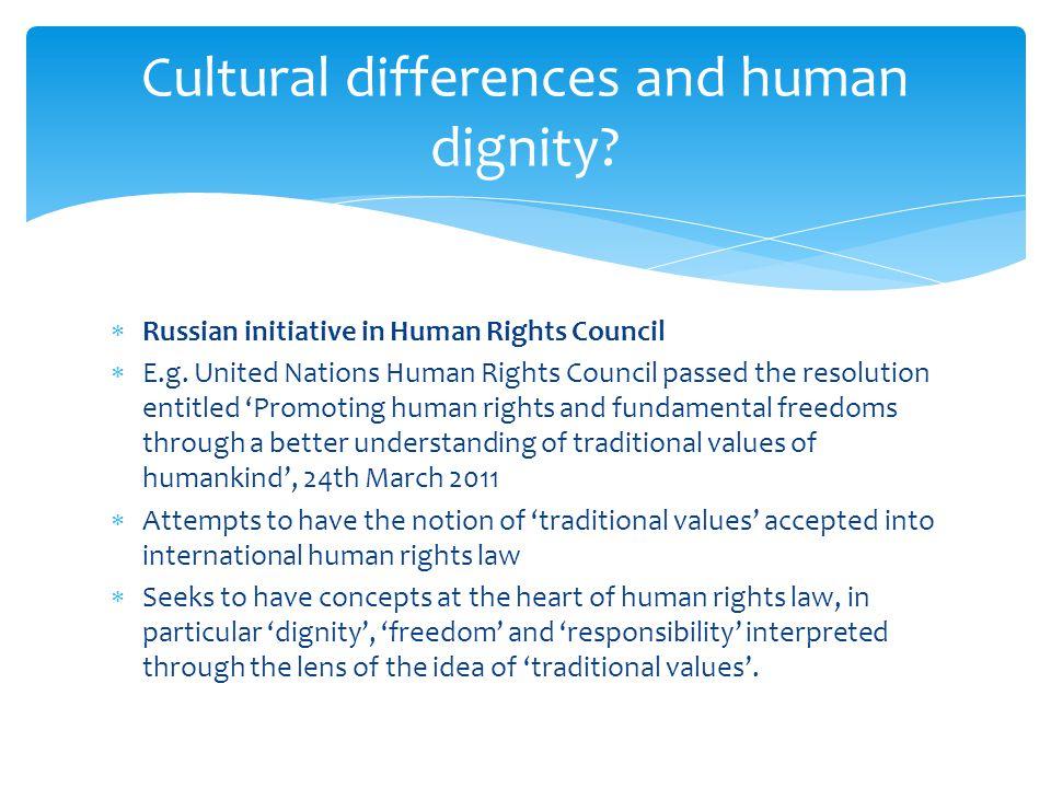  Russian initiative in Human Rights Council  E.g.
