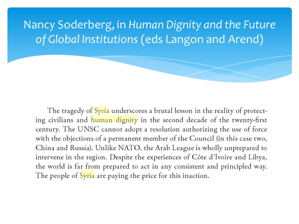 Nancy Soderberg, in Human Dignity and the Future of Global Institutions (eds Langon and Arend)