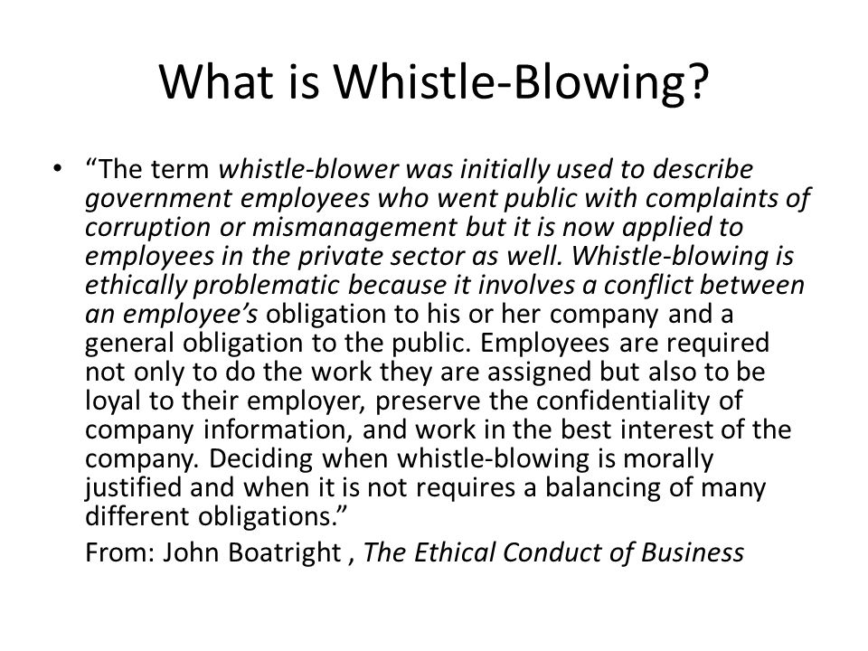 What is Whistle-Blowing.