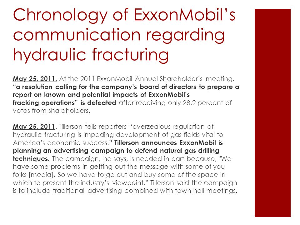 Chronology of ExxonMobil's communication regarding hydraulic fracturing May 25, 2011.