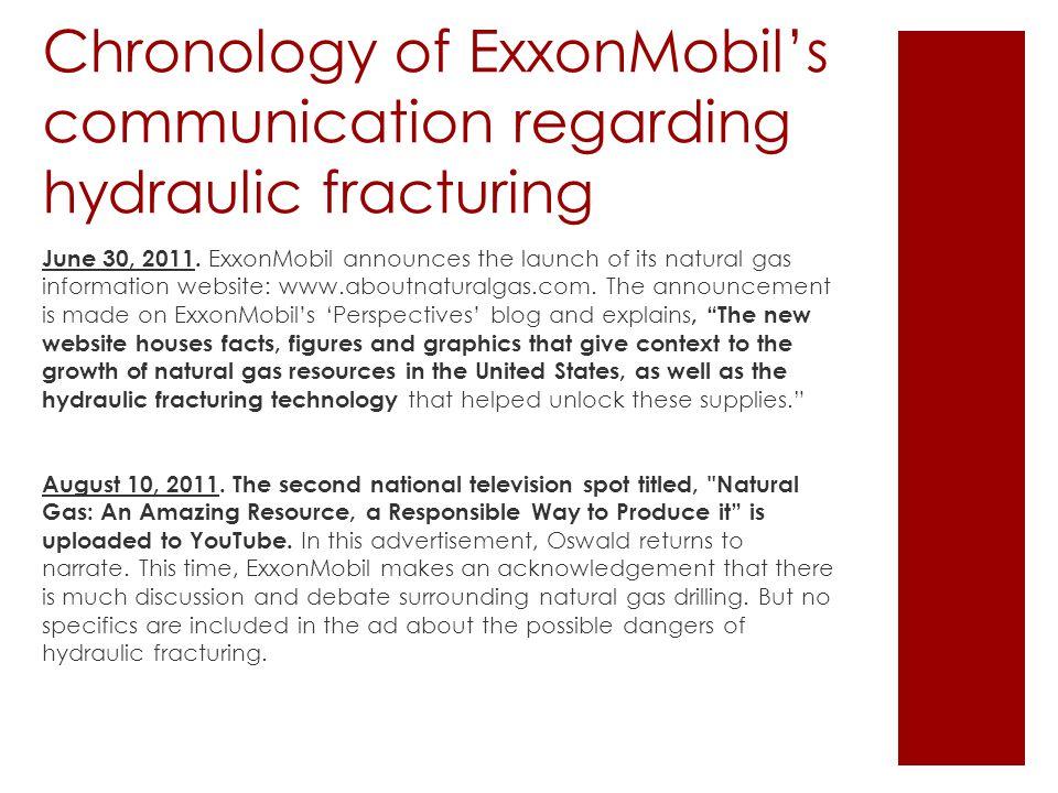 Chronology of ExxonMobil's communication regarding hydraulic fracturing June 30, 2011.