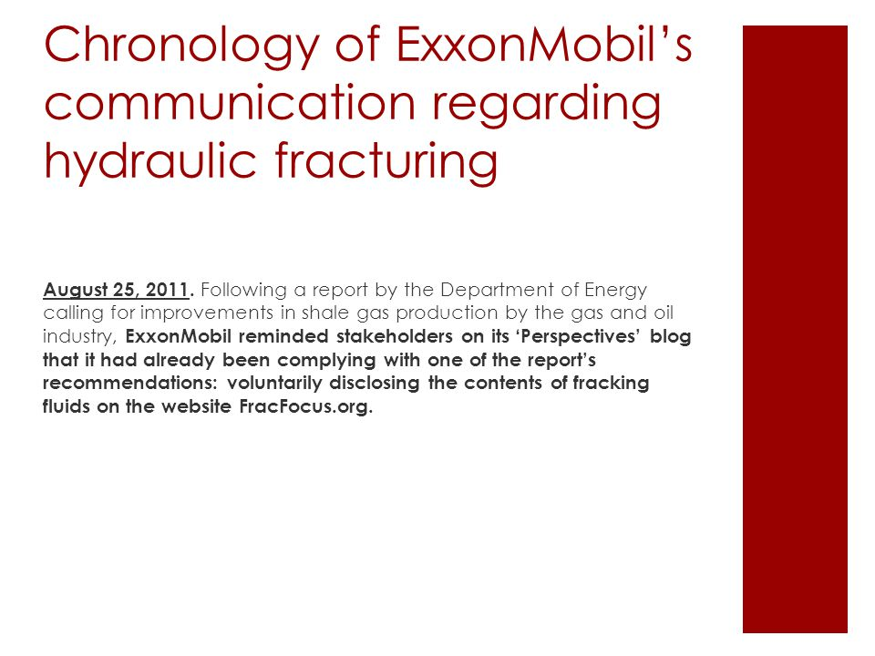 Chronology of ExxonMobil's communication regarding hydraulic fracturing August 25, 2011.