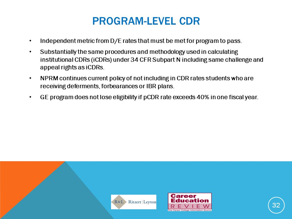 PROGRAM-LEVEL CDR Independent metric from D/E rates that must be met for program to pass.