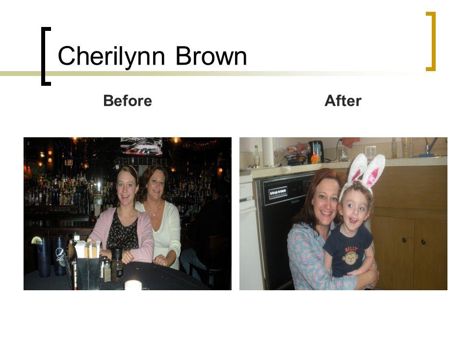 Cherilynn Brown BeforeAfter