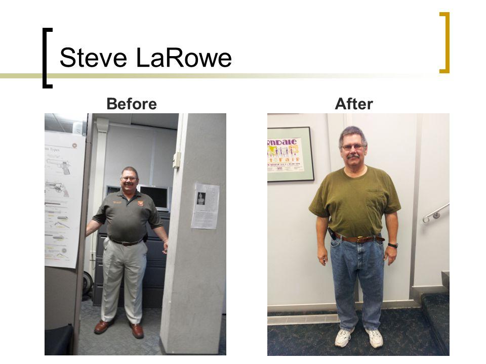 Steve LaRowe BeforeAfter