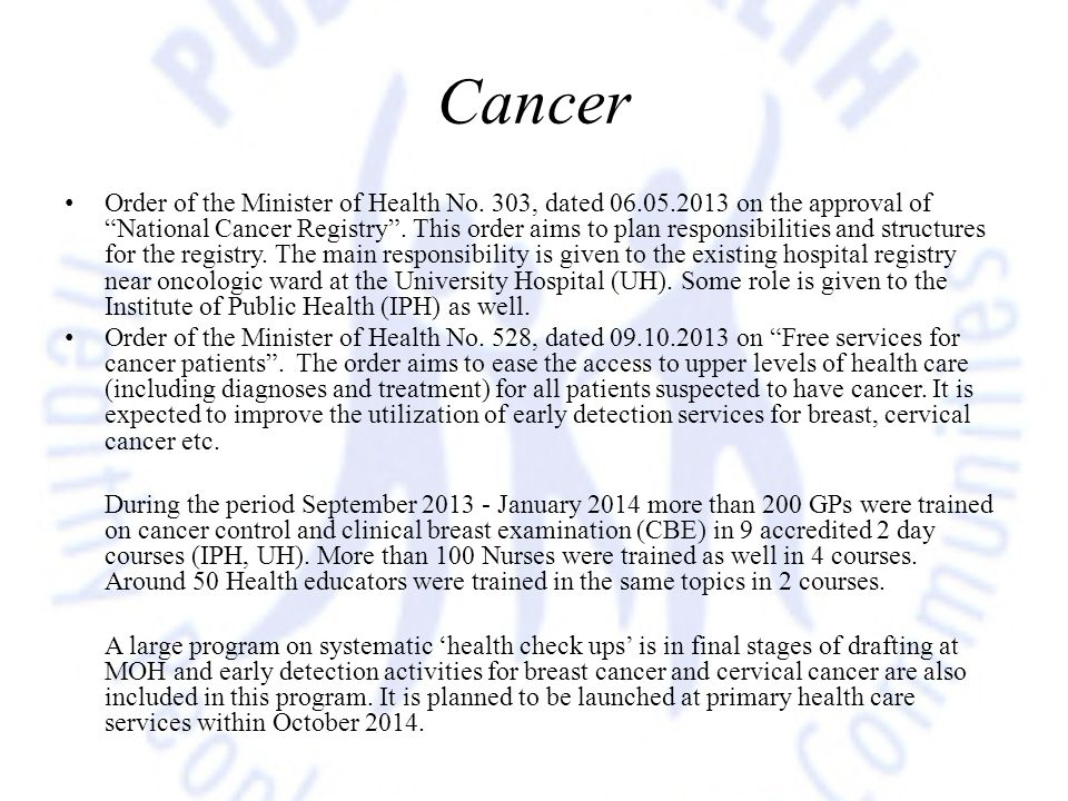 """Cancer Order of the Minister of Health No. 303, dated 06.05.2013 on the approval of """"National Cancer Registry"""". This order aims to plan responsibiliti"""