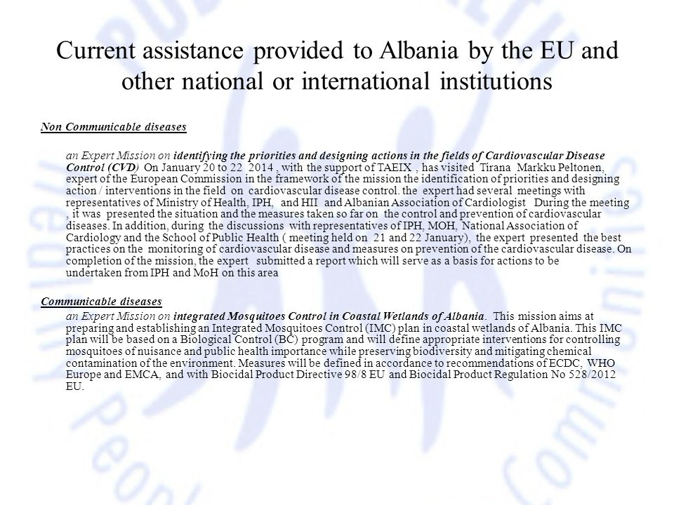 Current assistance provided to Albania by the EU and other national or international institutions Non Communicable diseases an Expert Mission on ident