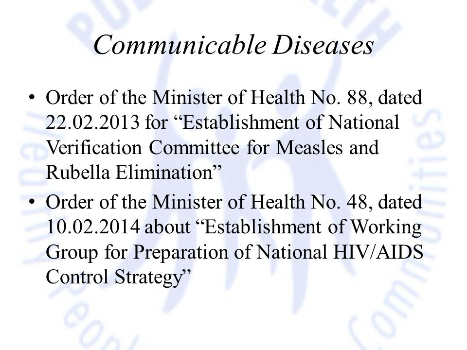 """Communicable Diseases Order of the Minister of Health No. 88, dated 22.02.2013 for """"Establishment of National Verification Committee for Measles and R"""