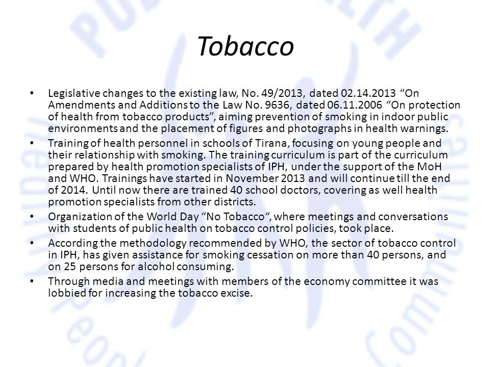 Tobacco Legislative changes to the existing law, No.