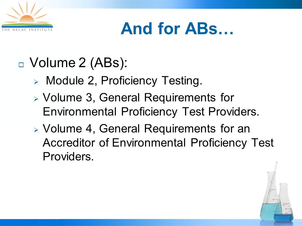 And for ABs…  Volume 2 (ABs):  Module 2, Proficiency Testing.